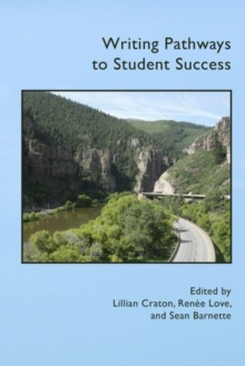 WRITING PATHWAYS TO STUDENT SUCCESS, Paperback Book