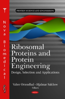 Ribosomal Proteins & Protein Engineering : Design, Selection & Applications, Hardback Book