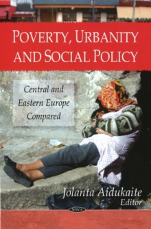 Poverty, Urbanity & Social Policy : Central & Eastern Europe Compared, Hardback Book