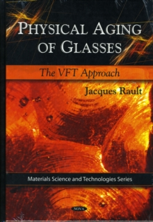 Physical Aging of Glasses : The VFT Approach, Hardback Book