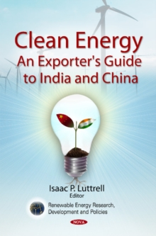 Clean Energy : An Exporter's Guide to India & China, Hardback Book