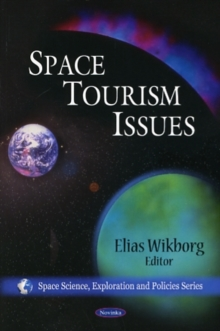 Space Tourism Issues, Paperback / softback Book