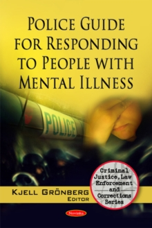 Police Guide for Responding to People with Mental Illness, Paperback / softback Book