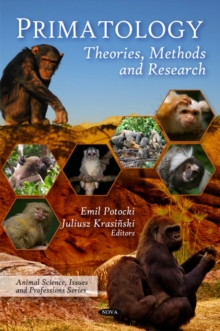 Primatology : Theories, Methods & Research, Hardback Book