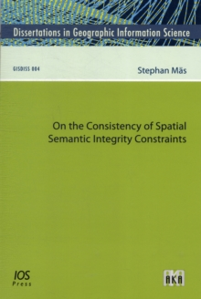 ON THE CONSISTENCY OF SPATIAL SEMANTIC I, Paperback Book