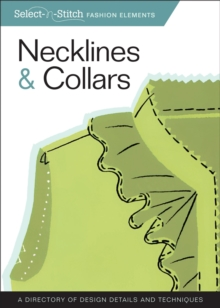 Necklines & Collars : A Directory of Design Details and Techniques, EPUB eBook