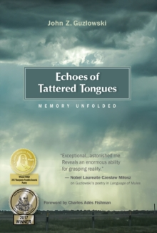 Echoes of Tattered Tongues : Memory Unfolded, Hardback Book
