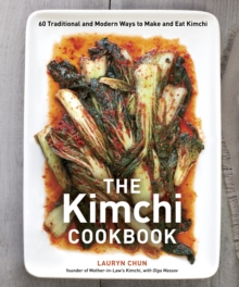 The Kimchi Cookbook, Hardback Book