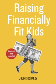 Raising Financially Fit Kids, Revised, Paperback / softback Book