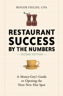 Restaurant Success By The Numbers, Revised, Paperback / softback Book