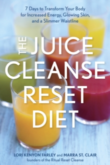 The Juice Cleanse Reset Diet, Paperback Book