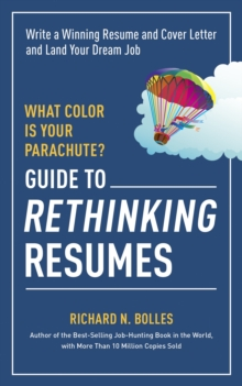 What Color is Your Parachute? Guide to Rethinking Resumes, Paperback Book