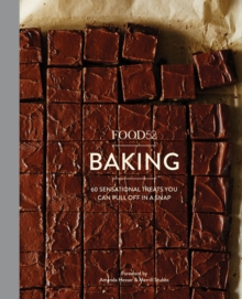 Food52 Baking : 60 Sensational Treats You Can Pull Off in a Snap, Hardback Book