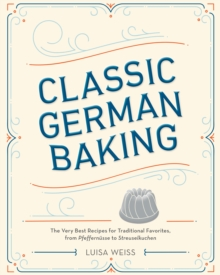 Classic German Baking, Hardback Book