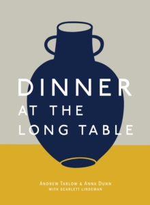 Dinner At The Long Table, Hardback Book