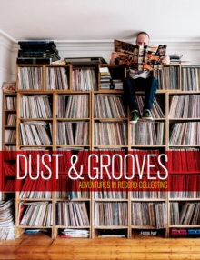 Dust and Grooves, Hardback Book