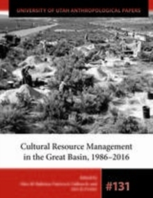 Cultural Resource Management in the Great Basin 1986-2016, PDF eBook