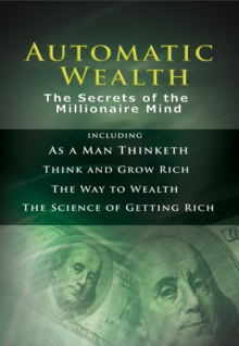Automatic Wealth:  The Secrets of the Millionaire Mind, EPUB eBook