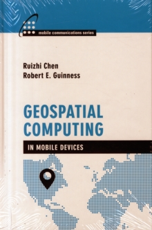 Geospatial Computing in Mobile Devices, Hardback Book