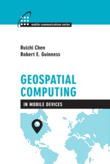 Geospatial Computing in Mobile Devices, PDF eBook