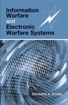 Information Warfare and Electronic Warfare Systems, Hardback Book