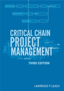 Critical Chain Project Management, Hardback Book