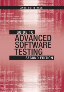 Guide to Advanced Software Testing, Hardback Book