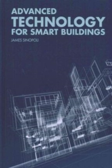Advanced Technology for Smart Buildings, Hardback Book