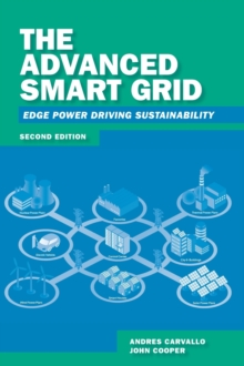 The Advanced Smart Grid: Edge Power Driving Sustainability, Hardback Book