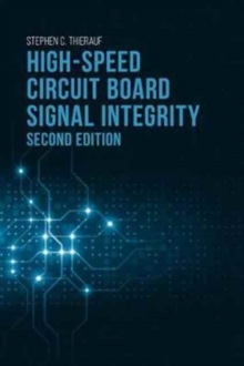 High-Speed Circuit Board Signal Integrity, Hardback Book