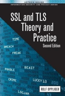 SSL and TLS: Theory and Practice, Hardback Book