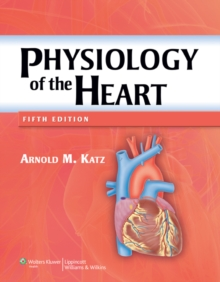 Physiology of the Heart, Hardback Book