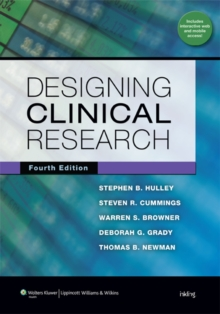 Designing Clinical Research, Paperback / softback Book