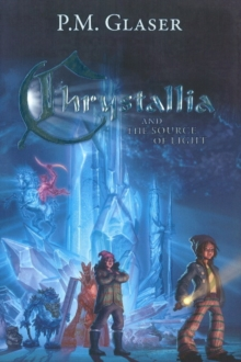 Chrystallia & the Source of Light, Hardback Book