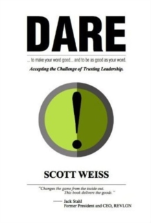 Dare: Accepting the Challenge of Trusting Leadership, Hardback Book
