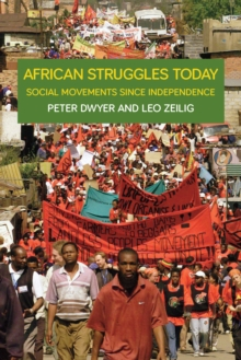 African Struggles Today : Social Movements Since Independence, EPUB eBook