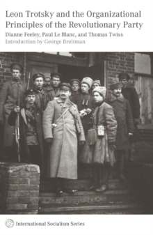 Leon Trotsky and the Organisational Principles of the Revolutionary Party, Paperback Book