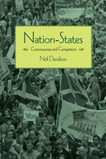 Nation-States : Consciousness and Competition, Paperback Book
