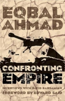 Confronting Empire : Interviews with David Barsamian, Paperback Book