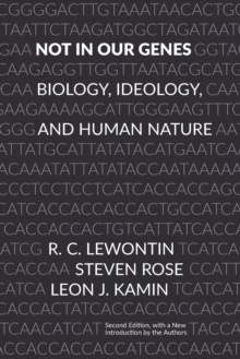 Not In Our Genes : Biology, Ideology, and Human Nature, Paperback / softback Book