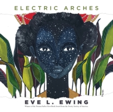 Electric Arches, Hardback Book