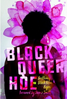 Black Queer Hoe, Paperback / softback Book