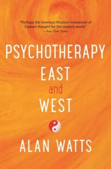 Psychotherapy East and West, Paperback Book
