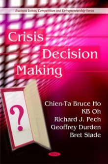 Crisis Decision Making, Hardback Book