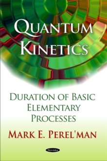 Quantum Kinetics : Duration of Basic Elementary Processes, Paperback Book