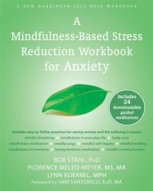 Mindfulness-Based Stress Reduction Workbook for Anxiety, Paperback Book