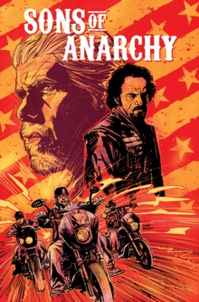 Sons of Anarchy Vol. 1, Paperback Book