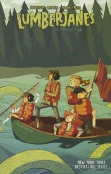 Lumberjanes Vol. 3 : A Terrible Plan, Paperback / softback Book