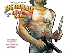 The Art Of Big Trouble In Little China, Hardback Book