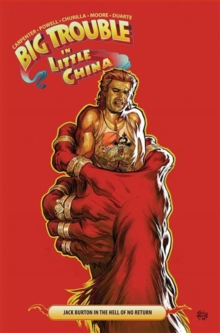 Big Trouble in Little China Vol. 3, Paperback Book